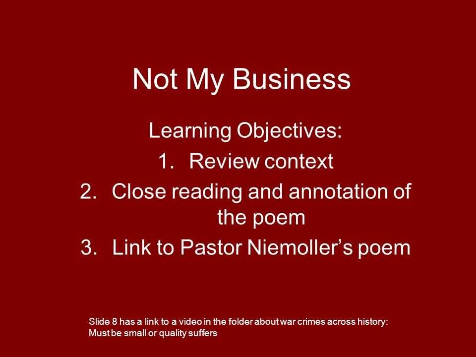 Not My Business Learning Objectives: Review context