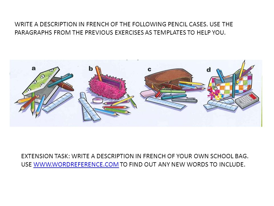 WRITE A DESCRIPTION IN FRENCH OF THE FOLLOWING PENCIL CASES