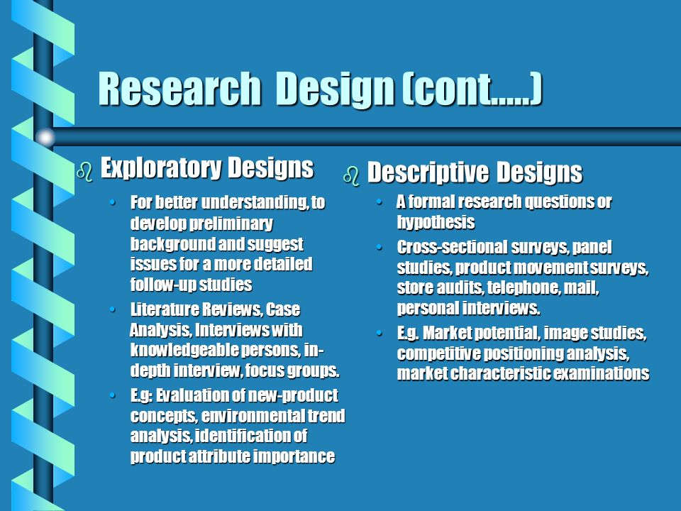 Research Design (cont.....)