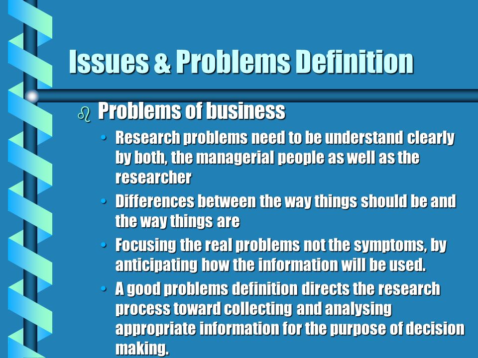 Issues & Problems Definition