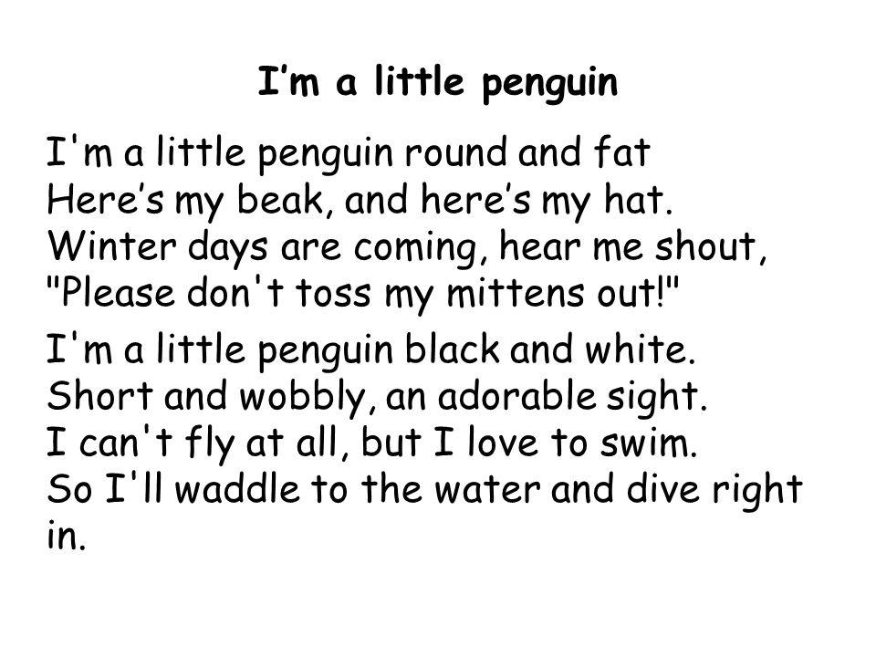 I'm a little penguin