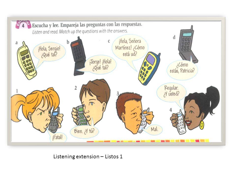Listening extension – Listos 1