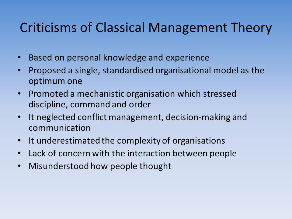 Criticisms of Classical Management Theory