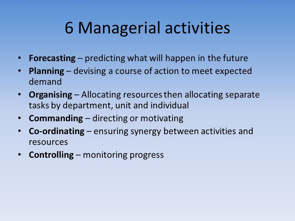 6 Managerial activities