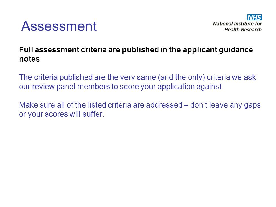 Assessment Full assessment criteria are published in the applicant guidance notes.