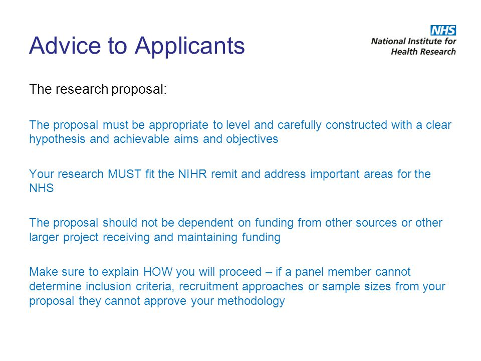 Advice to Applicants The research proposal: