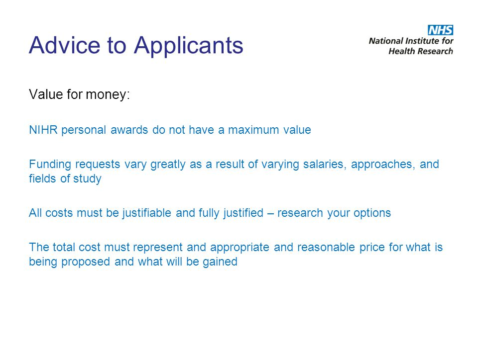 Advice to Applicants Value for money: