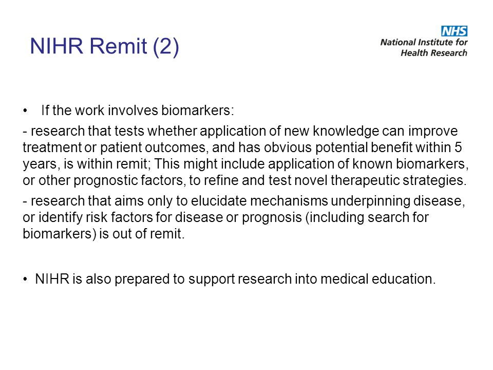 NIHR Remit (2) If the work involves biomarkers: