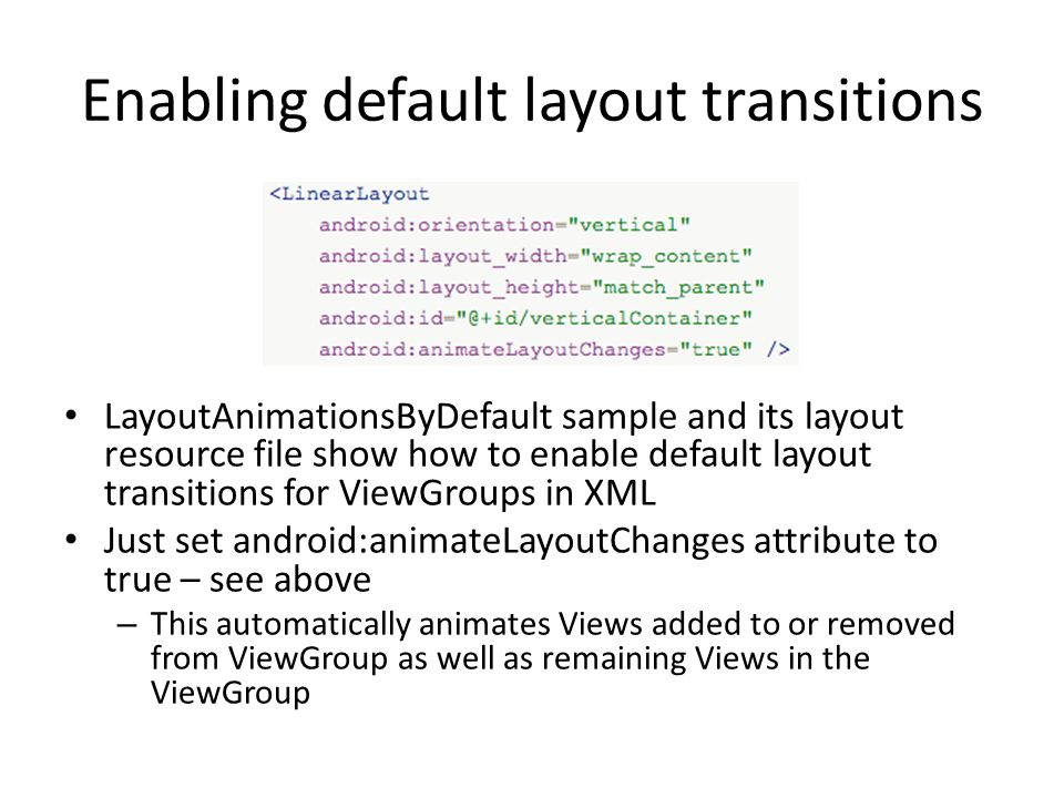 Enabling default layout transitions