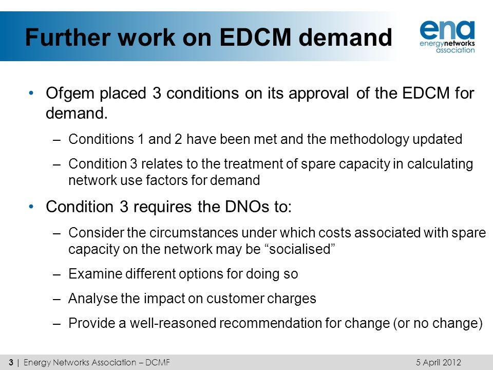 Further work on EDCM demand