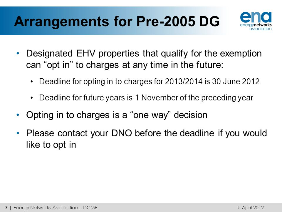 Arrangements for Pre-2005 DG