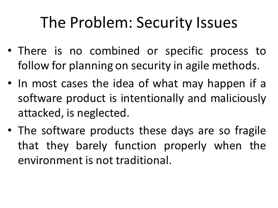 The Problem: Security Issues