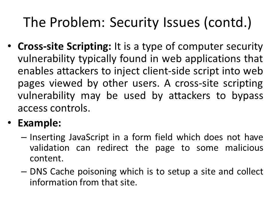 The Problem: Security Issues (contd.)