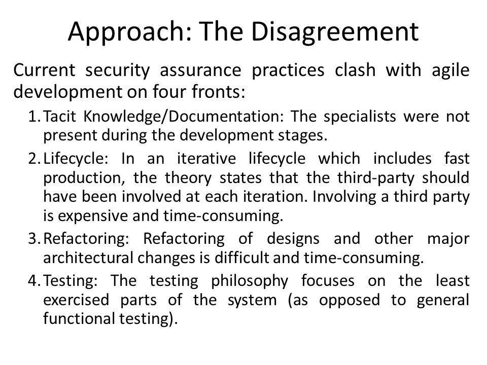 Approach: The Disagreement