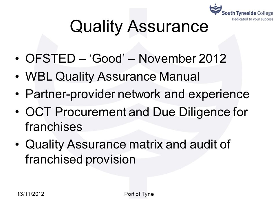 Quality Assurance OFSTED – 'Good' – November 2012
