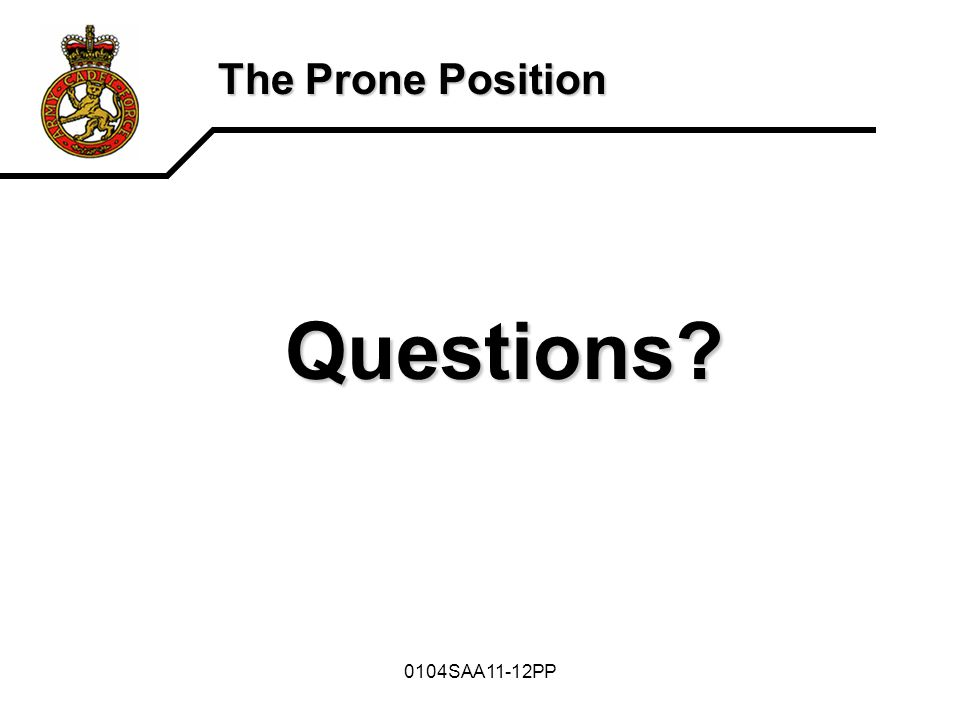 The Prone Position Questions 0104SAA11-12PP