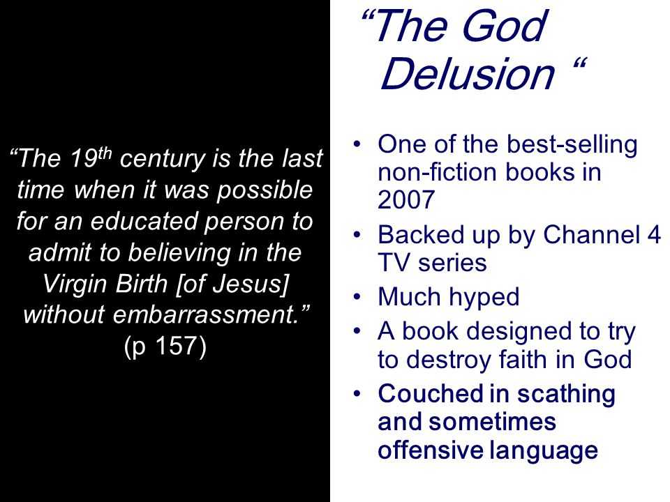 The God Delusion One of the best-selling non-fiction books in 2007