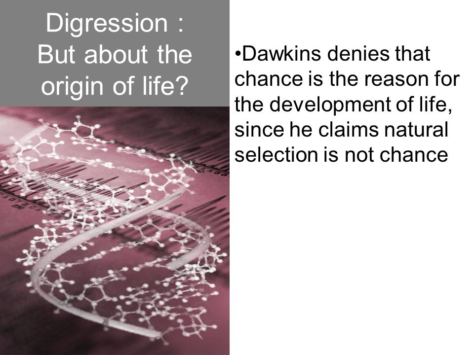 Digression : But about the origin of life