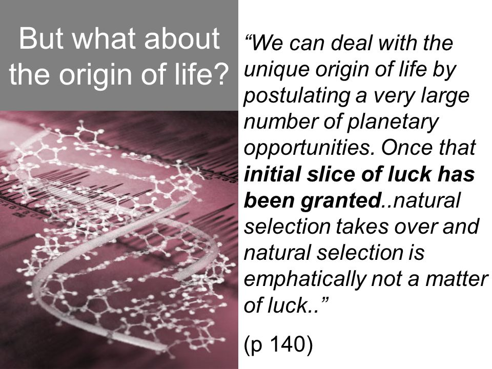 But what about the origin of life
