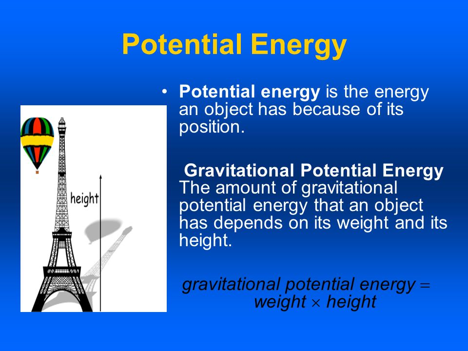 gravitational potential energy  weight  height