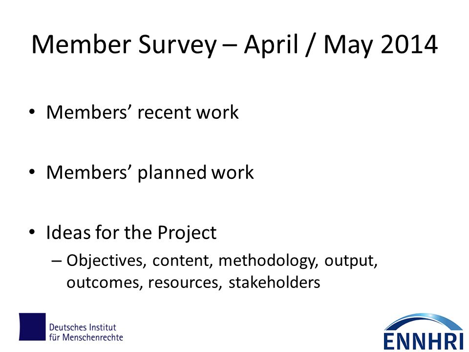 Member Survey – April / May 2014