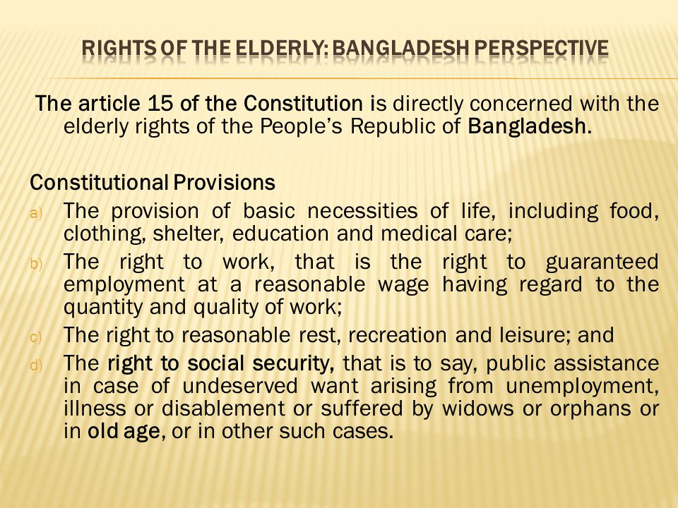 Rights of the Elderly: Bangladesh Perspective