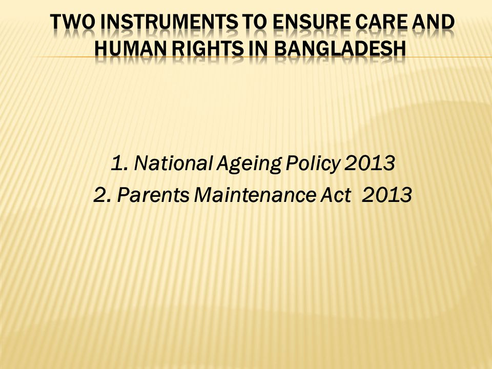 Two instruments to ensure care and human rights in Bangladesh
