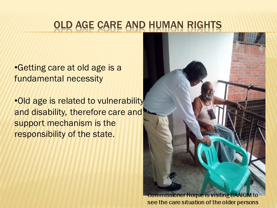 Old Age Care and Human Rights
