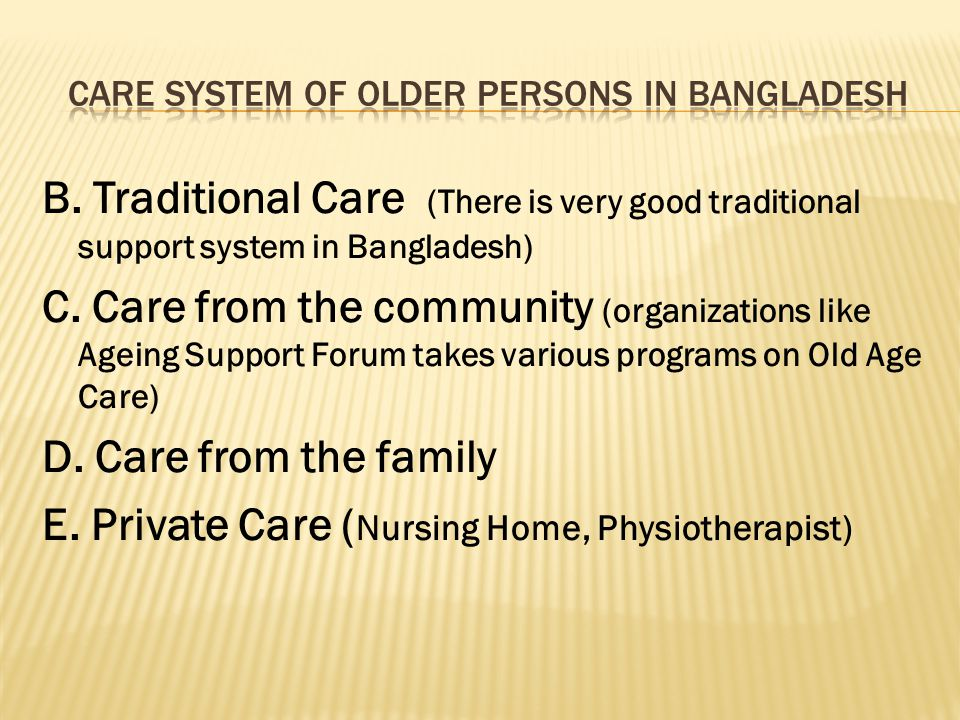 Care system of Older Persons in Bangladesh