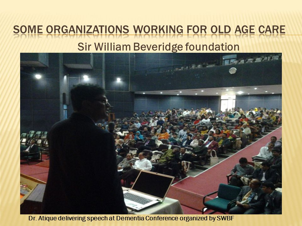 Some organizations working for old age care