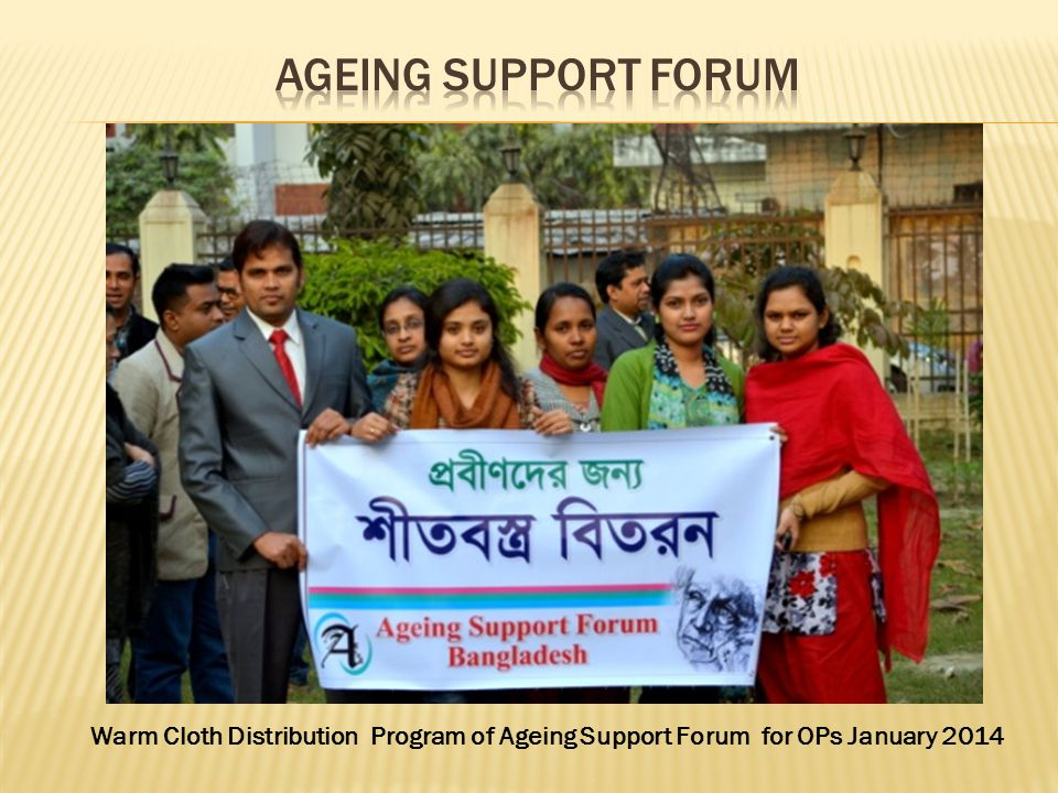 Ageing Support Forum Warm Cloth Distribution Program of Ageing Support Forum for OPs January 2014