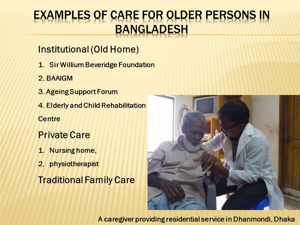 Examples of care for Older Persons in bangladesh