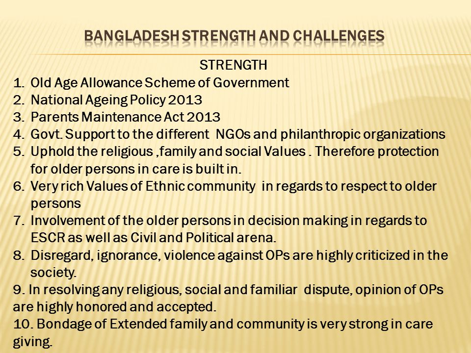 Bangladesh strength and challenges