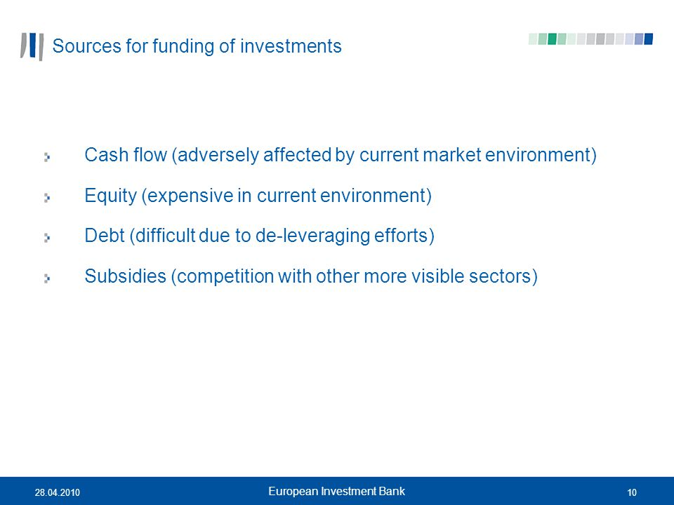 Sources for funding of investments