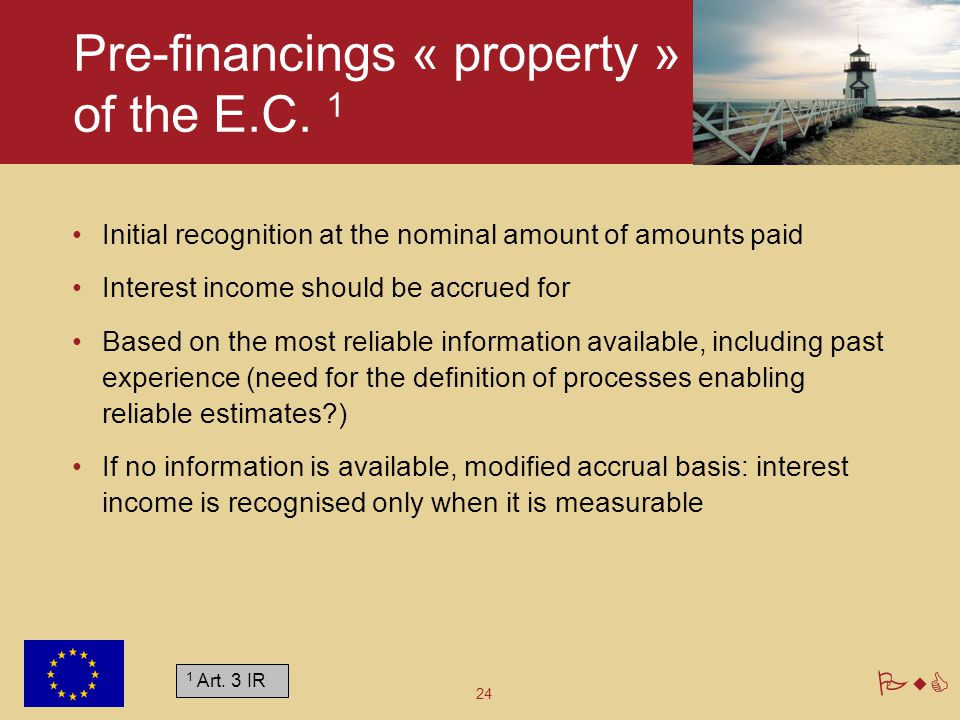 Pre-financings « property » of the E.C. 1