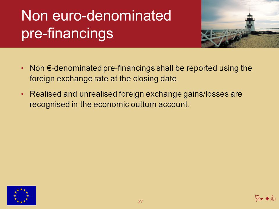 Non euro-denominated pre-financings