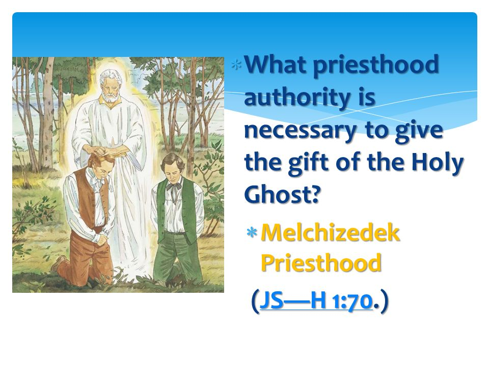 What priesthood authority is necessary to give the gift of the Holy Ghost