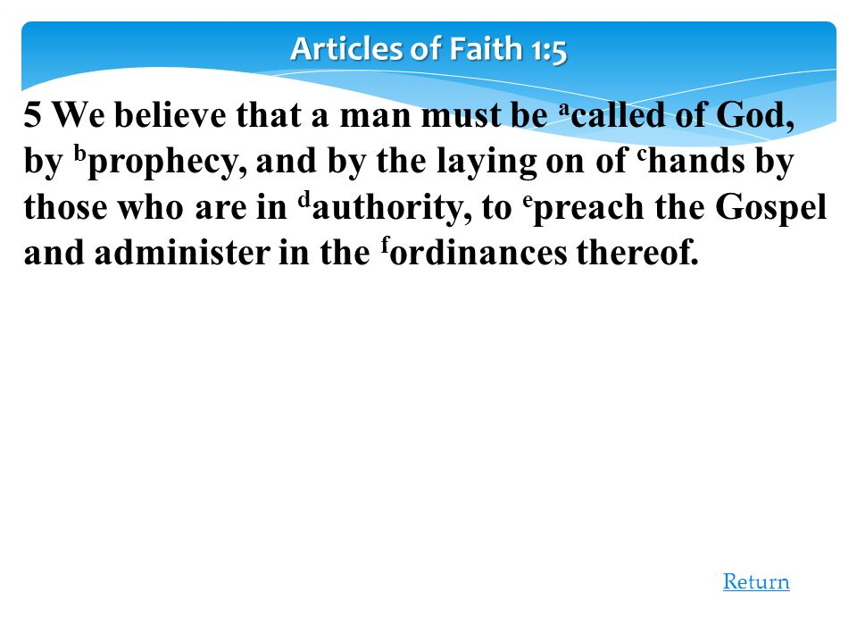 Articles of Faith 1:5