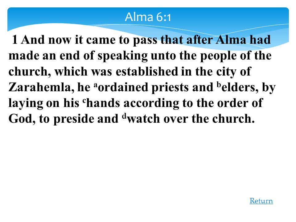 Alma 6:1