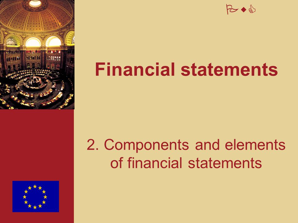 2. Components and elements of financial statements