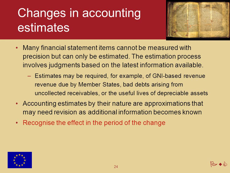 Changes in accounting estimates