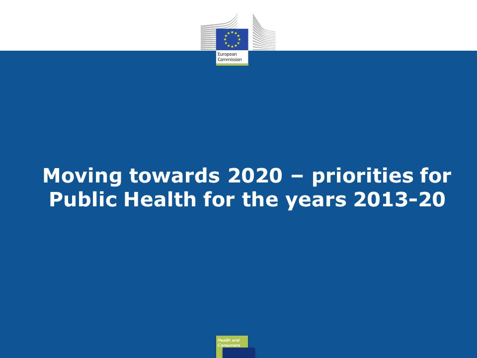 Moving towards 2020 – priorities for Public Health for the years 2013-20