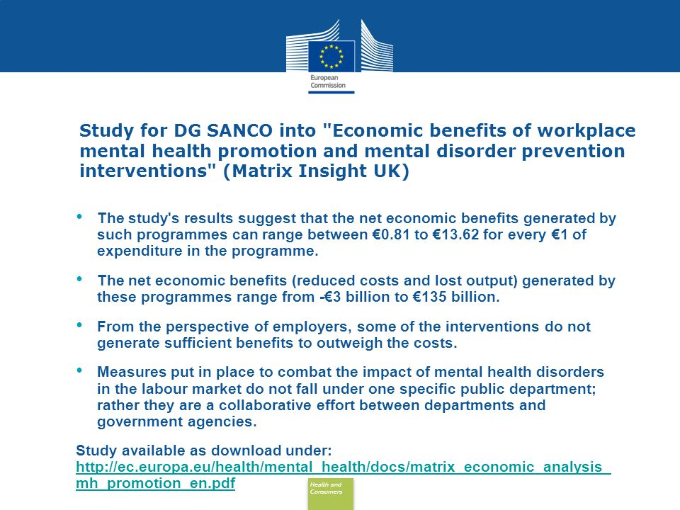Study for DG SANCO into Economic benefits of workplace mental health promotion and mental disorder prevention interventions (Matrix Insight UK)