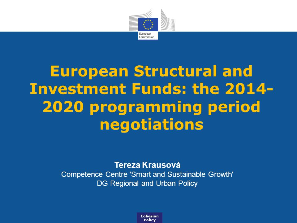 European Structural and Investment Funds: the 2014-2020 programming period negotiations