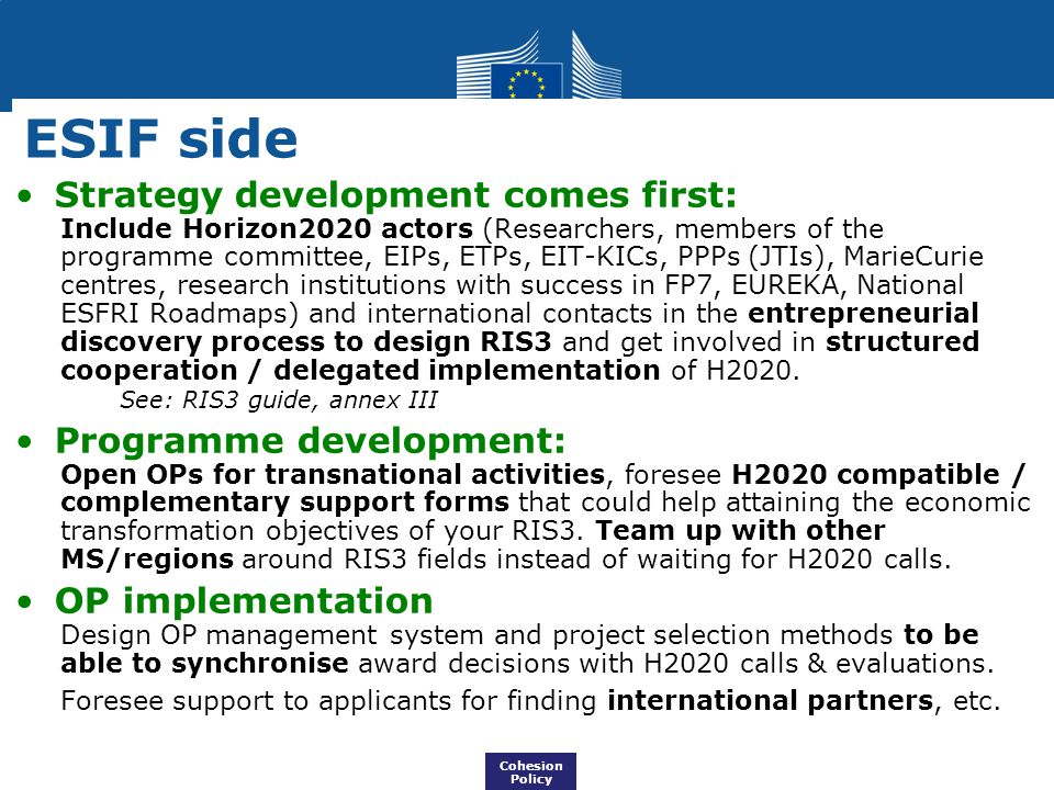 ESIF side Strategy development comes first: Programme development: