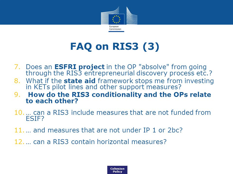 FAQ on RIS3 (3) Does an ESFRI project in the OP absolve from going through the RIS3 entrepreneurial discovery process etc.