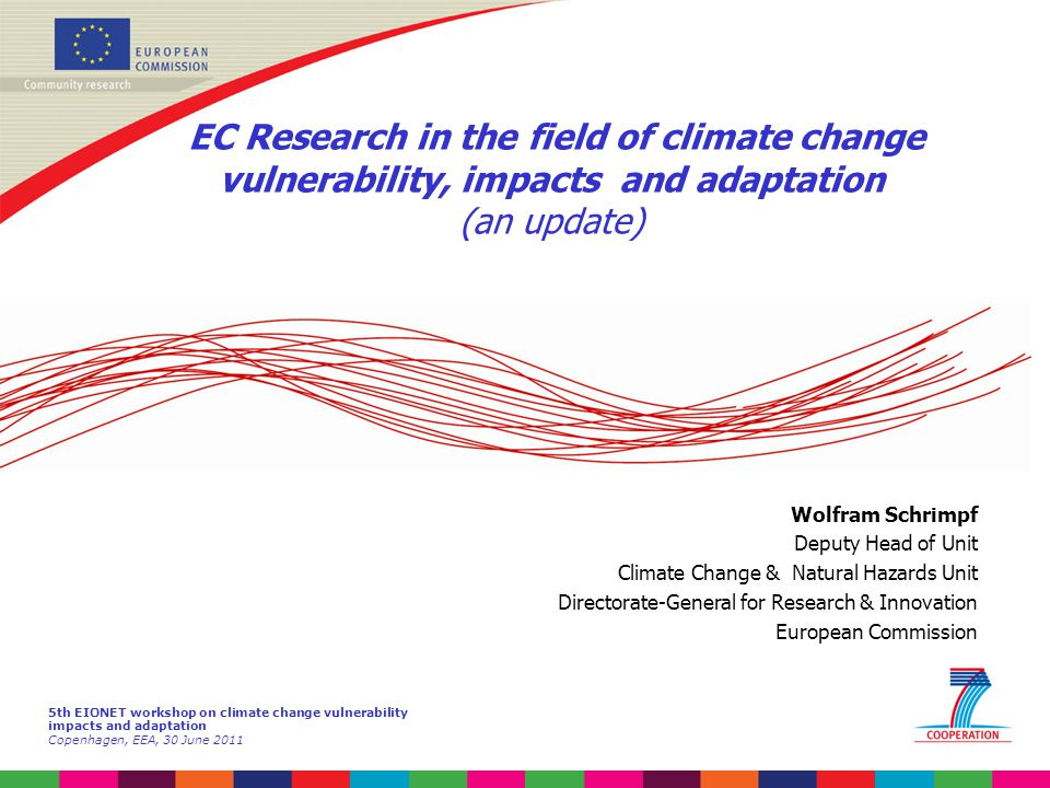 EC Research in the field of climate change vulnerability, impacts and adaptation