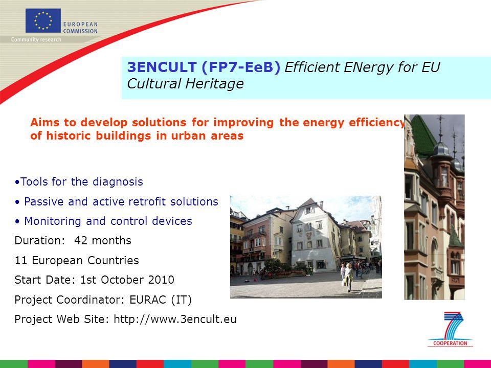 3ENCULT (FP7-EeB) Efficient ENergy for EU Cultural Heritage