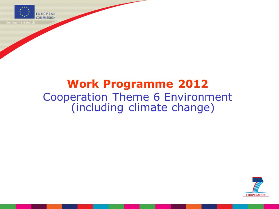 Cooperation Theme 6 Environment (including climate change)