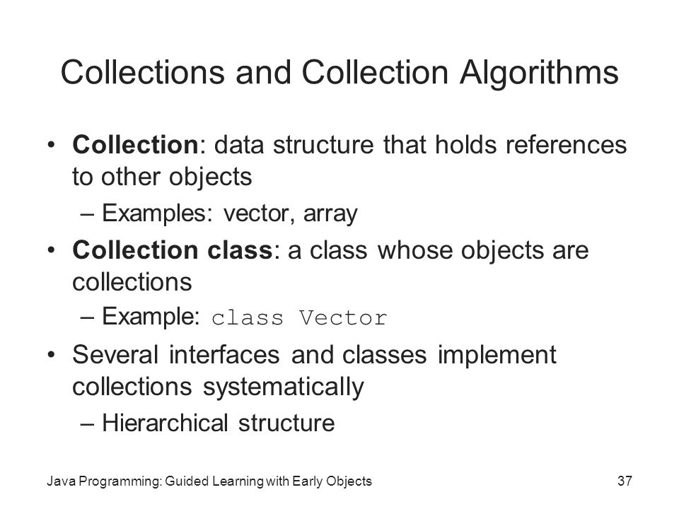 Collections and Collection Algorithms